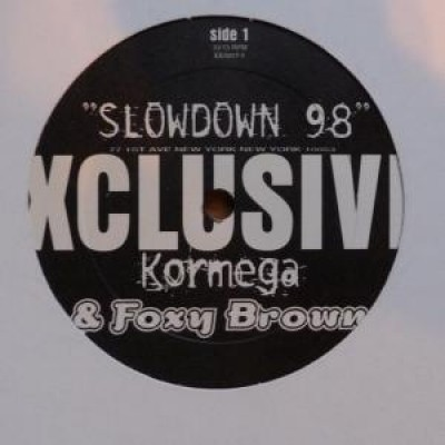 Cormega - Slow Down 98