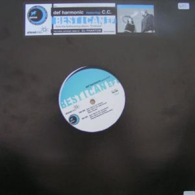 Def Harmonic - Best I Can EP