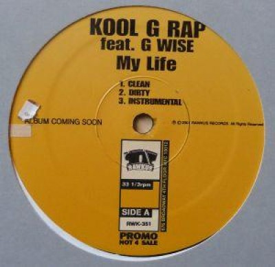 Kool G Rap - My Life / Nobody Can't Eat
