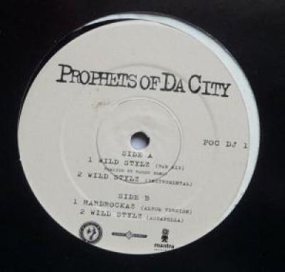 Prophets Of Da City - Wild Stylz