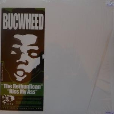 Buckwheat - The Rethuglican / Kiss My Ass