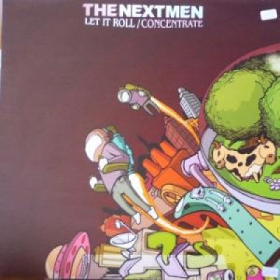 The Nextmen - Let It Roll / Concentrate