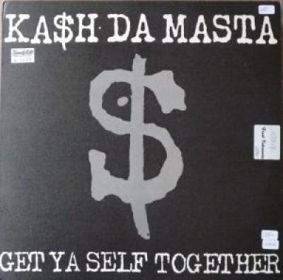 Kash Da Masta - Get Ya Self Together