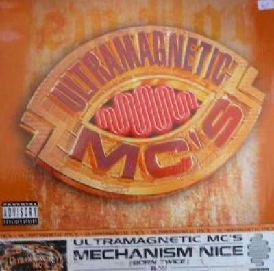 Ultramagnetic MC's - Mechanism Nice (Born Twice) / Nottz