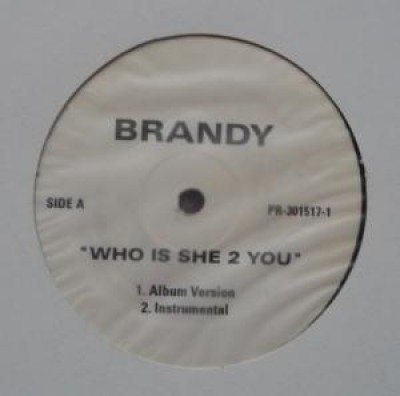 Brandy - Who is she 2 you