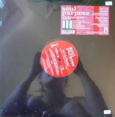Soul Purpose - Let's Go (Remix) / Five-Finger Discount