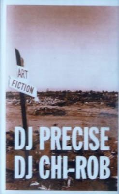 DJ Precise & DJ Chi-Rob - Art Fiction