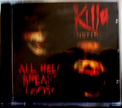 Killa Instinct - All Hell Breaks Loose