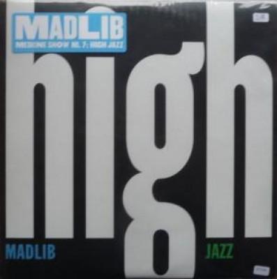 Madlib - Madlib Medicine Show No. 7: High Jazz