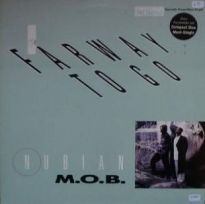 Nubian M.O.B. - Farway To Go