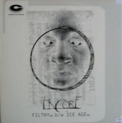 Encore - Filthy (Remix) / Ice Age (Remix)