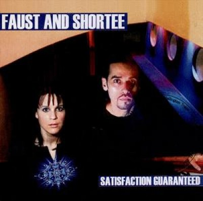 Faust & Shortee - Satisfaction Guaranteed