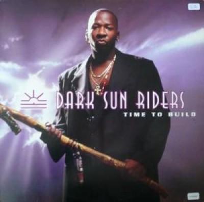 Dark Sun Riders - Time To Build