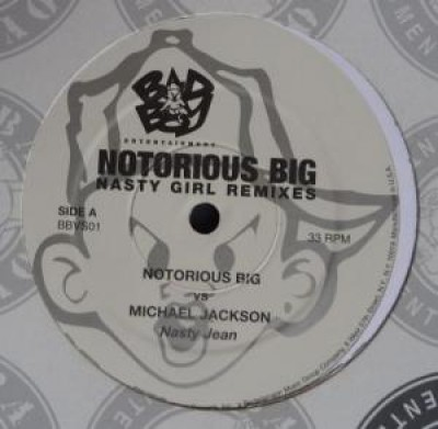 Notorious B.I.G. - Nasty Girl Remixes