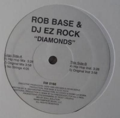 Rob Base & DJ E-Z Rock - Diamonds
