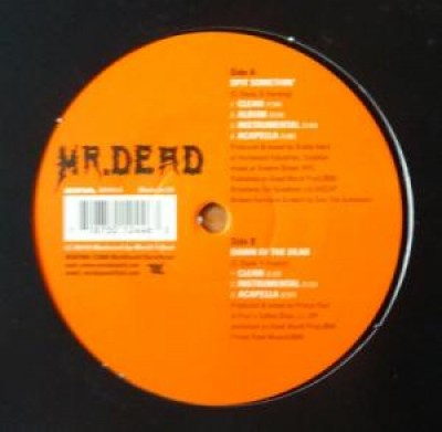 Mr. Dead - Spit Somethin' / Dawn Of The Dead