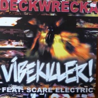Deckwrecka - Vibekiller!