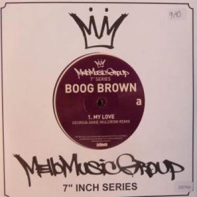 Boog Brown - My Love / Baby Girl