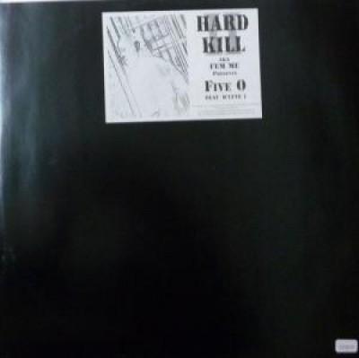 Hard II Kill - Five 0