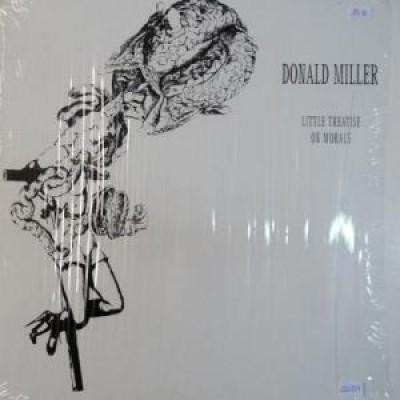 Donald Miller - Little Treatise On Morals