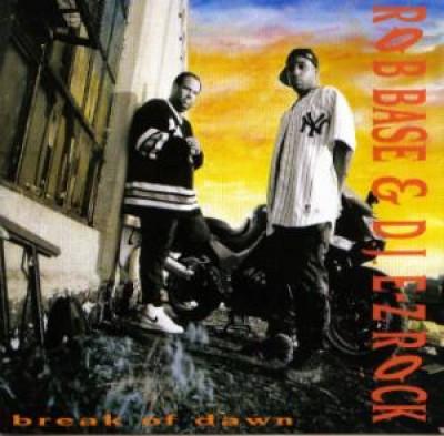 Rob Base & D.J. E-Z Rock - Break Of Dawn