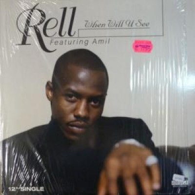 Rell - When Will U See