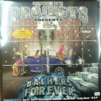 Various - The Projects Presents Balhers Forever