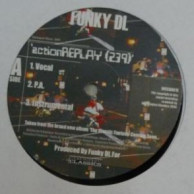 Funky DL - Action Replay (239) / World Applause