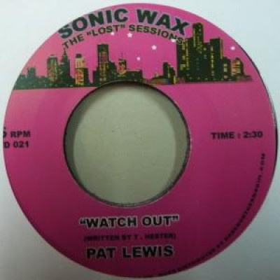 Pat Lewis - Watch Out