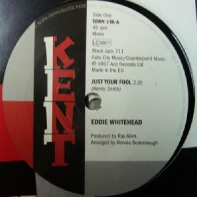 Eddie Whitehead - Just Your Fool / Losing Control