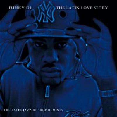 Funky DL - The Latin Love Story