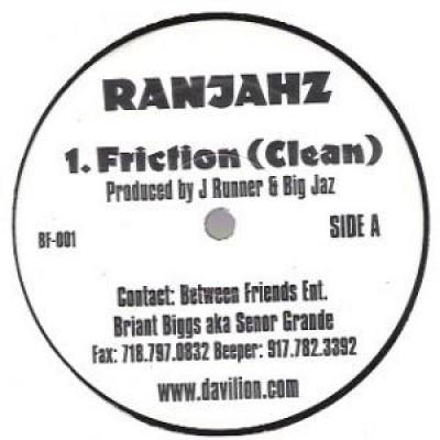 Da Ranjahz - Friction