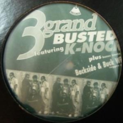 3 Grand - Busted