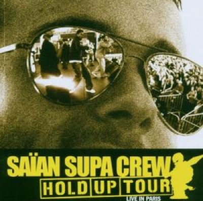 Saian Supa Crew Hold Up Tour: Live In Paris