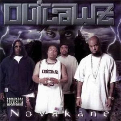 Outlawz, The - Novakane