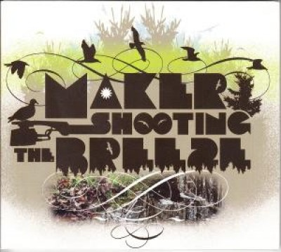 Maker - Shooting The Breeze