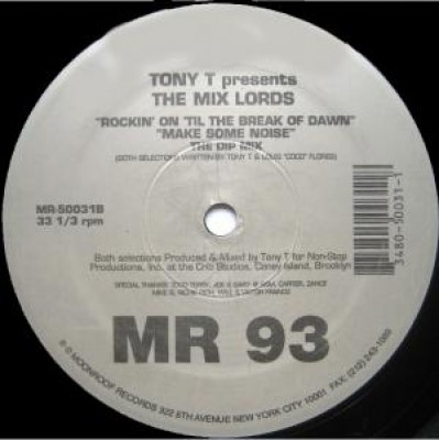 Tony T. - Make Some Noise / Rockin' On 'Til The Break Of Dawn