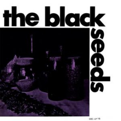 The Black Seeds  - The Black Seeds / The Sound Trek