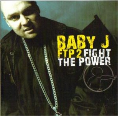 V.A. -  Baby J – FTP 2 Fight The Power