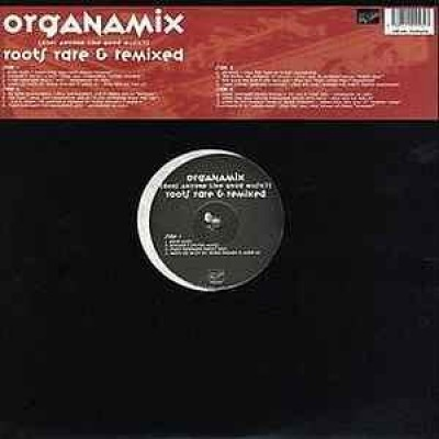 The Roots - Organamix (Does Anyone Like Good Music?) Roots Rare & Remixed