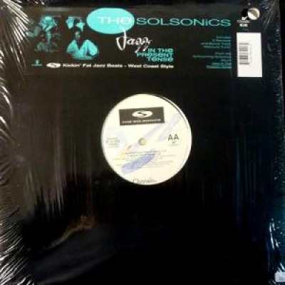 The Solsonics - Jazz In The Present Tense