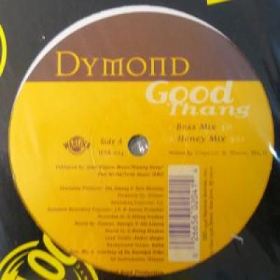 Dymond - Good Thang