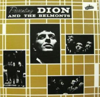 Dion & The Belmonts - Presenting Dion And The Belmonts