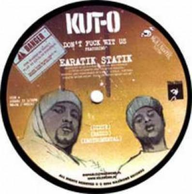 DJ Kut-O - Don't Fuck Wit Us / Money