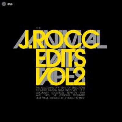J Rocc - The Minimal Wave Tapes: J. Rocc Edits Volume 2