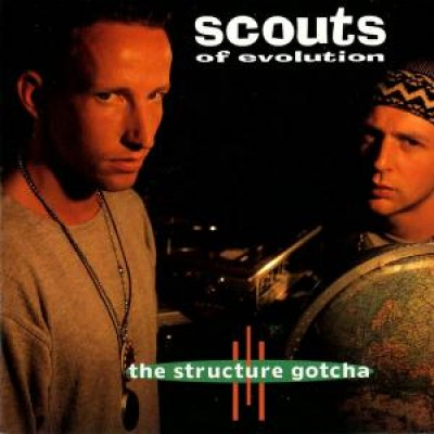 Scouts Of Evolution - The Structure Gotcha