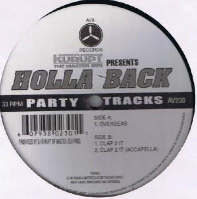 """DJ Kurupt - Presents """"Holla Back"""""""