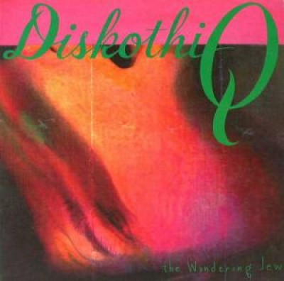 Diskothi-Q - The Wandering Jew