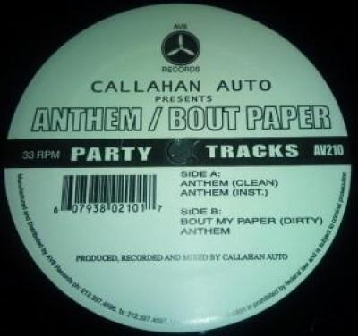 Callahan Auto - Anthem / Bout Paper