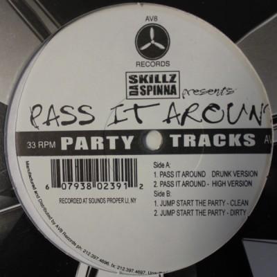 Skillz Da Spinna - Pass It Around